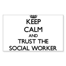Keep Calm and Trust the Social Worker Decal
