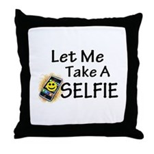 Let Me Take A Selfie Throw Pillow