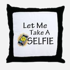 Let Me Take A Selfie Throw Pillow