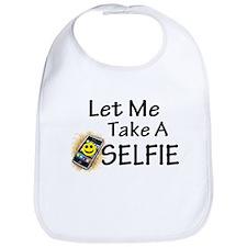 Let Me Take A Selfie Bib