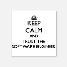 Keep Calm and Trust the Software Engineer Sticker