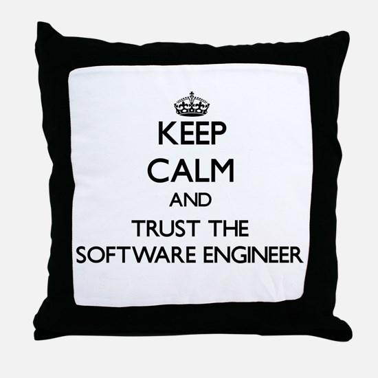 Keep Calm and Trust the Software Engineer Throw Pi