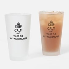 Keep Calm and Trust the Software Engineer Drinking