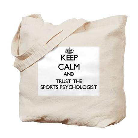 Keep Calm and Trust the Sports Psychologist Tote B