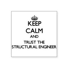 Keep Calm and Trust the Structural Engineer Sticke
