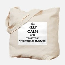 Keep Calm and Trust the Structural Engineer Tote B