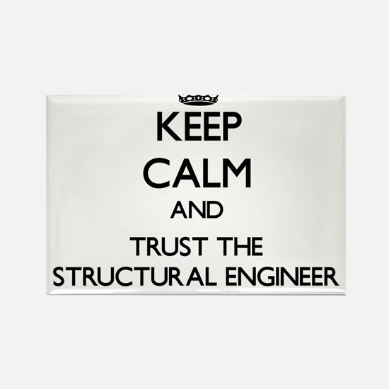 Keep Calm and Trust the Structural Engineer Magnet
