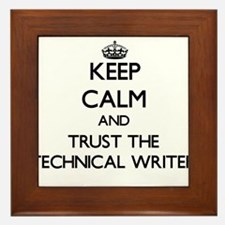 Keep Calm and Trust the Technical Writer Framed Ti