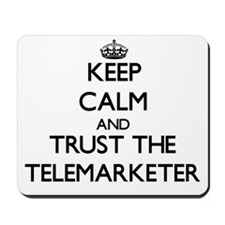 Keep Calm and Trust the Telemarketer Mousepad