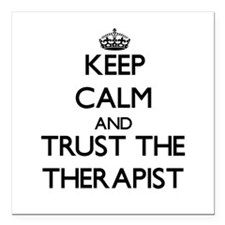 Keep Calm and Trust the Therapist Square Car Magne