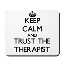 Keep Calm and Trust the Therapist Mousepad