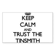 Keep Calm and Trust the Tinsmith Decal