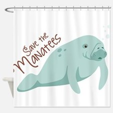 Save The Manatees Shower Curtain