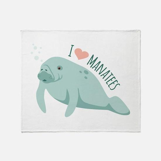 I love Manatees Throw Blanket