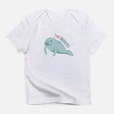 I love Manatees Infant T-Shirt