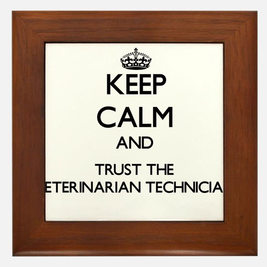 Keep Calm and Trust the Veterinarian Technician Fr