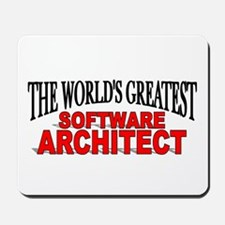 """The World's Greatest Software Architect"" Mousepad"