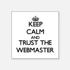 Keep Calm and Trust the Webmaster Sticker