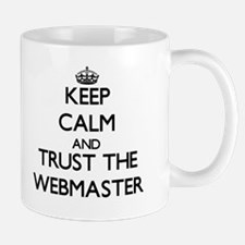 Keep Calm and Trust the Webmaster Mugs