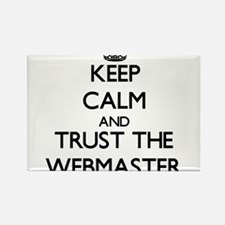Keep Calm and Trust the Webmaster Magnets