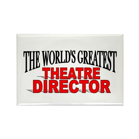 """The World's Greatest Theatre Director"" Rectangle"