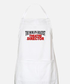 """The World's Greatest Theatre Director"" BBQ Apron"