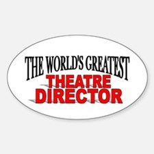 """""""The World's Greatest Theatre Director"""" Decal"""