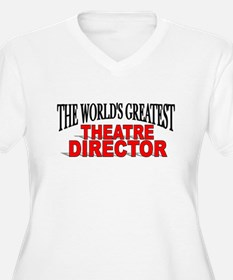 """The World's Greatest Theatre Director"" T-Shirt"