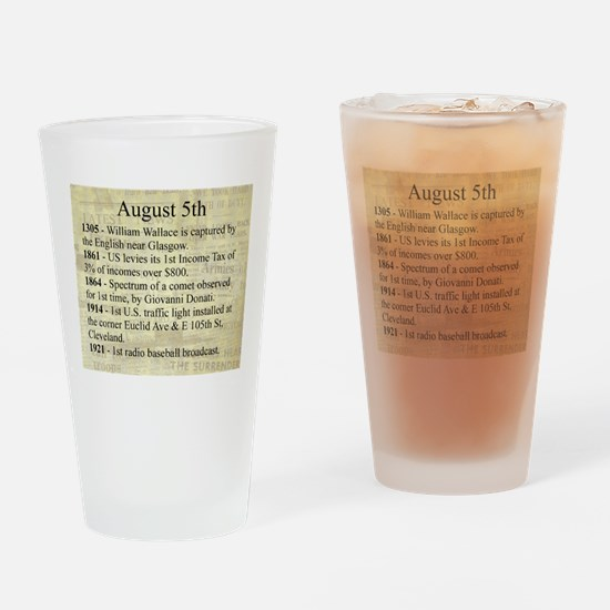 August 5th Drinking Glass