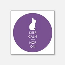 Keep Calm And Hop On - Purple Sticker