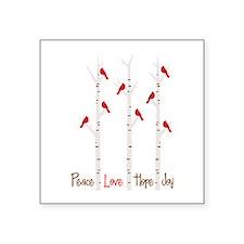 Peace Love Hope Day Sticker