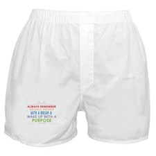 Wake Up With a Purpose Boxer Shorts