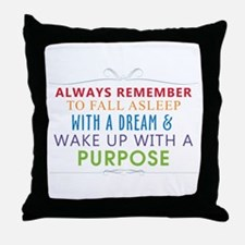 Wake Up With a Purpose Throw Pillow