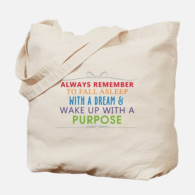 Wake Up With a Purpose Tote Bag