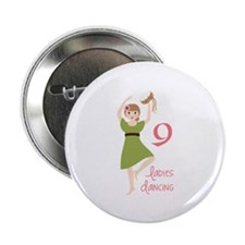 "9 laDies daNciNG 2.25"" Button"