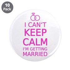 "I cant keep calm, Im getting married 3.5"" Button ("