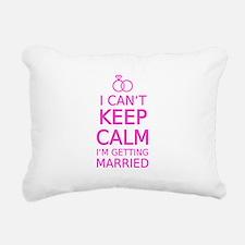 I cant keep calm, Im getting married Rectangular C