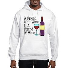 Friend With Wine Friend Of Mine Hoodie