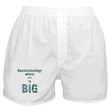 Nanotechnology is Big Boxer Shorts
