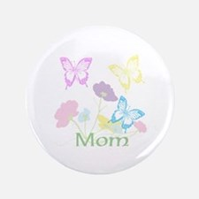 "Personalize mom Flowers & Butterflies 3.5"" Button"