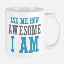 Ask How Awesome Mug