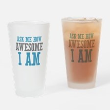 Ask How Awesome Drinking Glass