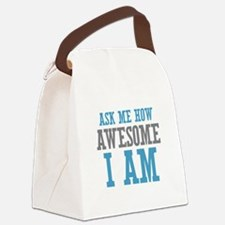 Ask How Awesome Canvas Lunch Bag