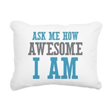 Ask How Awesome Rectangular Canvas Pillow