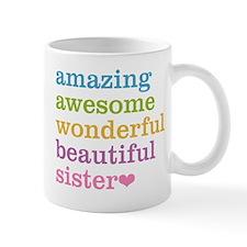 Amazing Sister Small Mugs