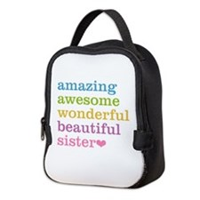 Amazing Sister Neoprene Lunch Bag