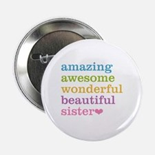 """Amazing Sister 2.25"""" Button"""