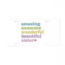 Amazing Sister Aluminum License Plate