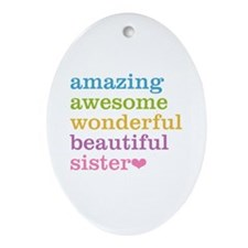 Amazing Sister Ornament (Oval)
