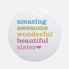 Amazing Sister Ornament (Round)